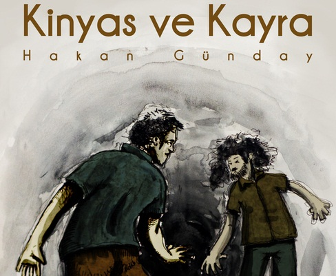 Kinyas ve Kayra / Hakan Günday